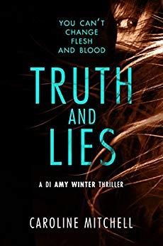 """Truth and Lies"" by Caroline Mitchell"