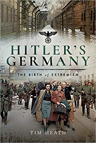 """Creating Hitler's Germany"" by Tim Heath"