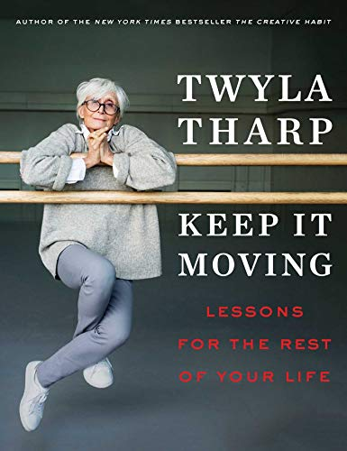 """Keep It Moving"" by Twyla Tharp"