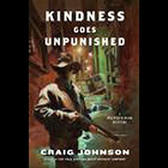"""Kindness Goes Unpunished"" by CraigJohnson"