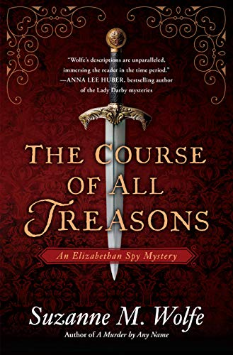 """The Course of all Treasons"" by Suzanne Wolfe"