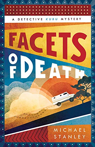 """Facets of Death"" by Michael Stanley"
