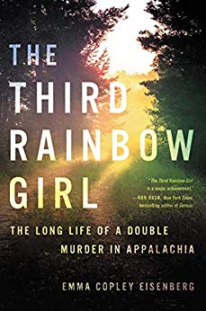 """The Third Rainbow Girl"" by Emma Copley Eisenberg"