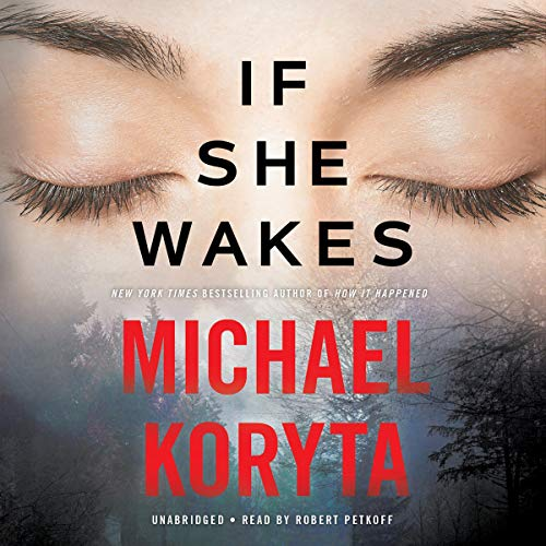 """If She Wakes"" by Michael Koryta"