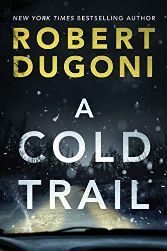 """A Cold Trail"" by RobertDugoni"
