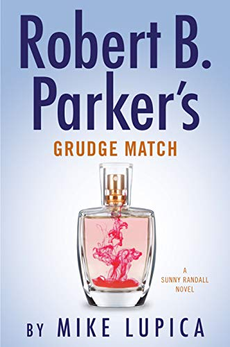 """Robert Parker's Grudge Match"" by Mike Lupica"
