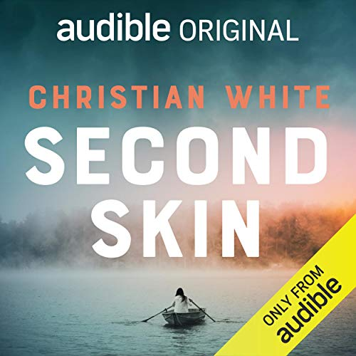 """Audible Original: """"Second Skin"""" by ChristianWhite"""