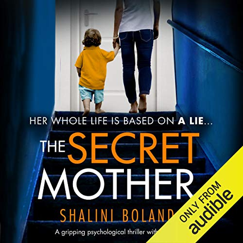 """The Secret Mother"" by Shalini Boland"
