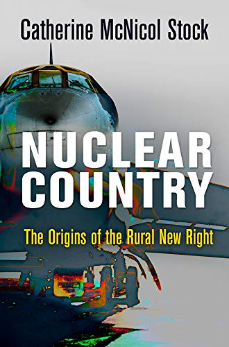 """Nuclear Country"" by Catherine McNicol Stock"